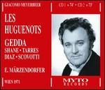 Giacomo Meyerbeer: Les Huguenots - Dimiter Petkov (vocals); Enriqueta Tarres (vocals); Ewald Aichberger (vocals); Harald Neukirch (vocals);...