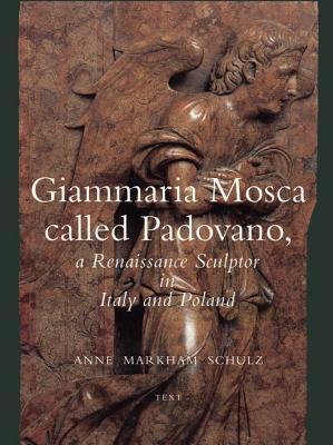 Giammaria Mosca Called Padovano - Schulz, Anne Markham