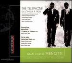 Gian Carlo Menotti: The Telephone ou l'Amour a Trois