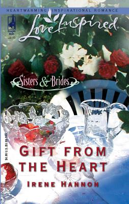 Gift from the Heart - Hannon, Irene