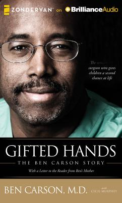 Gifted Hands: The Ben Carson Story - Carson, Ben, MD