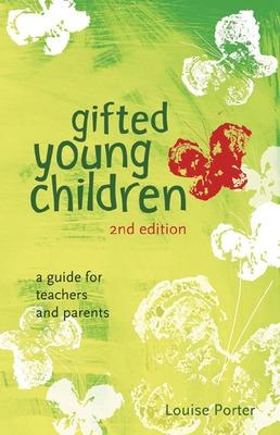 Gifted Young Children: A Guide for Teachers and Parents - Porter, Louise