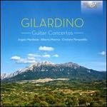 Gilardino: Guitar Concertos