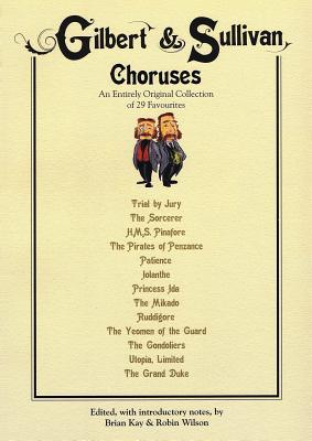 Gilbert & Sullivan Choruses -