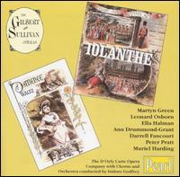 Gilbert & Sullivan: Iolanthe; Patience [1951 Recordings] - Alan Styler (vocals); Ann Drummond-Grant (vocals); Darrell Fancourt (vocals); Ella Halman (vocals); Eric Thornton (vocals);...