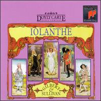 Gilbert & Sullivan: Iolanthe - Elizabeth Woollett (vocals); Jill Pert (vocals); John Rath (vocals); Lawrence Richard (vocals); Louise Owen (vocals);...