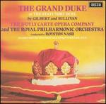 Gilbert & Sullivan: The Grand Duke