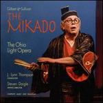 Gilbert & Sullivan: The Mikado - Boyd Mackus (vocals); David Kelleher-Flight (vocals); Dennis Jesse (vocals); Erica Post (vocals); Frederick Reeder (vocals);...