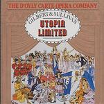 Gilbert & Sullivan: Utopia Limited [1976 Recording]