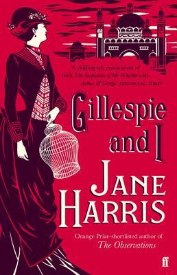 Gillespie and I - Harris, Jane