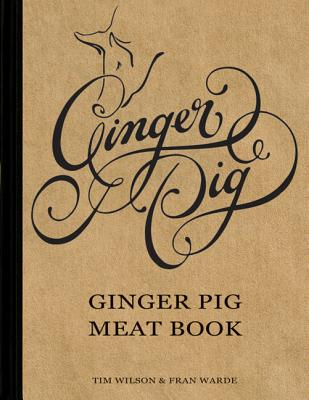 Ginger Pig Meat Book - Wilson, Tim