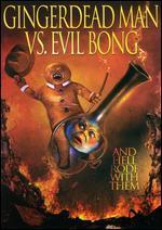 Gingerdead Man vs. Evil Bong - Charles Band