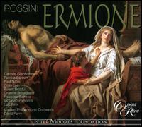 Gioachino Rossini: Ermione - Bülent Bezdüz (vocals); Carmen Giannattasio (vocals); Colin Lee (vocals); Graeme Broadbent (vocals); Loïc Félix (vocals);...