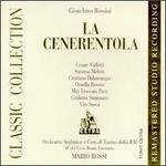 Gioachino Rossini: La Cenerentola - Cesare Valletti (tenor); Cristiano Dalamangas (basso buffo); Giulietta Simionato (mezzo-soprano); Miti Truccato Pace (mezzo-soprano); Ornella Rovero (soprano); Saturno Meletti (baritone); Vito Susca (bass); RAI Symphony Chorus, Turin (choir, chorus)