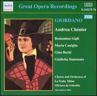 Giordano: Andrea Chénier - Adelio Zagonara (vocals); Antonio Cortis (vocals); Aureliano Pertile (vocals); Beniamino Gigli (tenor);...