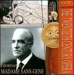 Giordano: Madame Sans-Gêne