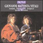 Giovanni Battista Vitali: Sonate, Passagalli, Artificii