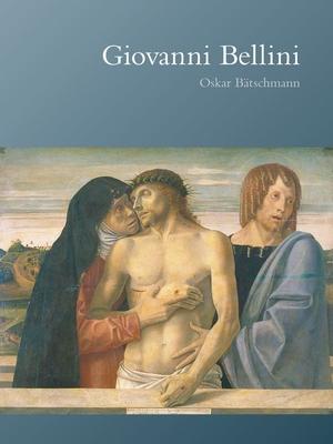Giovanni Bellini - Batschmann, Oskar