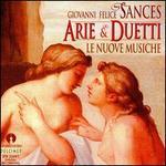 Giovanni Felice Sances: Arie & Duetti