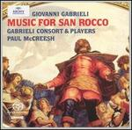 Giovanni Gabrieli: Music for San Rocco