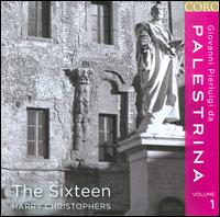 Giovanni Pierluigi da Palestrina, Vol. 1 - The Sixteen; Harry Christophers (conductor)