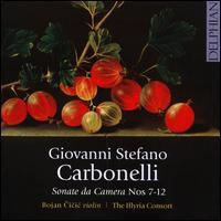 Giovanni Stefano Carbonelli: Sonate da Camera Nos. 7-12 - Bojan Cicic (violin); David Miller (baroque guitar); David Miller (theorbo); David Miller (archlute); Illyria Consort;...