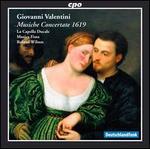 Giovanni Valentini: Musiche Concertate 1619