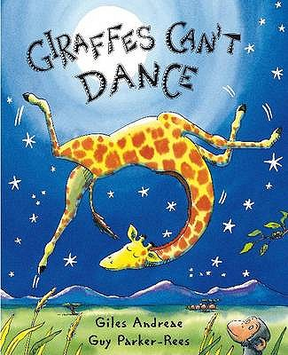 Giraffes Can't Dance - Andreae, Giles