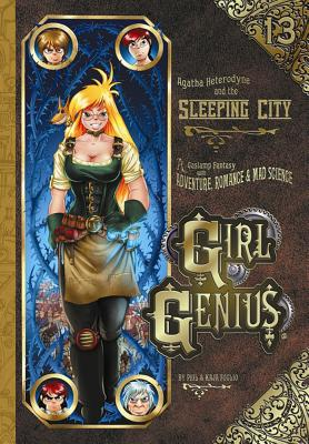 Girl Genius Volume 13: Agatha Heterodyne and the Sleeping City - Foglio, Kaja