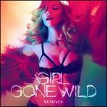 Girl Gone Wild Remixes