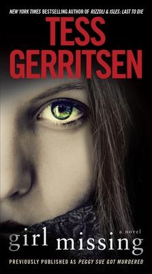 Girl Missing - Gerritsen, Tess