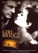 Girl on the Bridge - Patrice Leconte