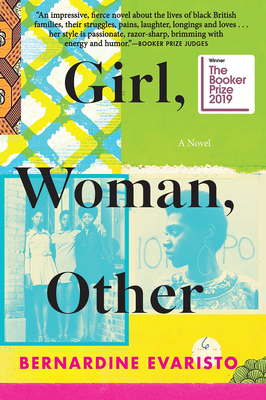 Girl, Woman, Other: A Novel (Booker Prize Winner) - Evaristo, Bernardine
