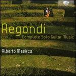 Giulio Regondi: Complete Solo Guitar Music