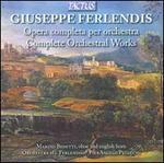 Giuseppe Ferlendis: Complete Orchestral Works
