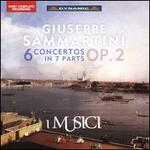 Giuseppe Sammartini: 6 Concertos in 7 Parts, Op. 2