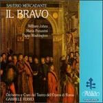 Giuseppe Saverio Mercadante: Il Bravo