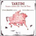 Giuseppe Tartini: Sonate a violino solo; Aria del Tasso