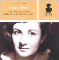 Giuseppe Verdi: I masnadieri - Antonio Zerbini (vocals); Beniamino Prior (vocals); Bonaldo Giaiotti (vocals); Ferrando Ferrari (vocals);...