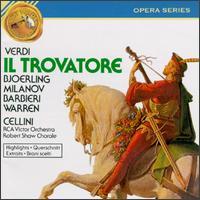 Giuseppe Verdi: Il Trovatore - Fedora Barbieri (mezzo-soprano); Jussi Björling (tenor); Leonard Warren (baritone); Margaret Roggero (mezzo-soprano);...