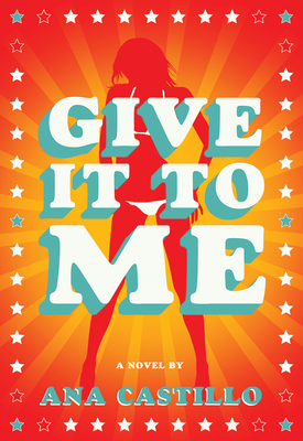 Give It to Me - Castillo, Ana