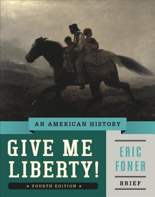 9780393920321 give me liberty an american history eric foner give me liberty an american history foner eric fandeluxe Image collections