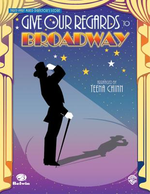 Give Our Regards to Broadway - Chinn, Teena