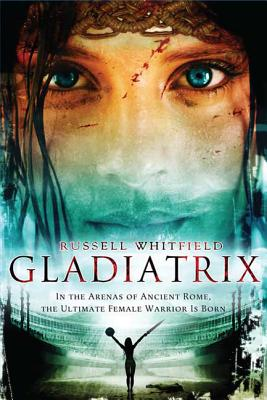 Gladiatrix - Whitfield, Russell