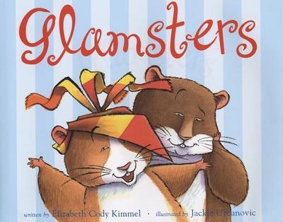 Glamsters - Kimmel, Elizabeth Cody