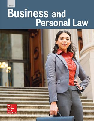 Glencoe Business and Personal Law, Student Edition - McGraw-Hill