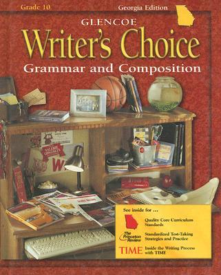 Glencoe Writer's Choice: Grammar and Composition, Grade 10 - McGraw ...