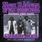 Glendale Train: 1971 Live Radio Broadcast