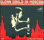 Glenn Gould in Moscow