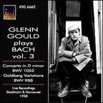 Glenn Gould plays Bach, Vol. 3